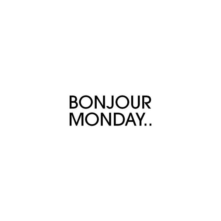 Bonjour Monday